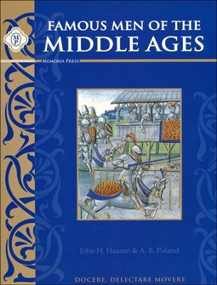 Famous Men of the Middle Ages   -     By: John H. Haaren, Addison B. Poland, Leigh Lowe