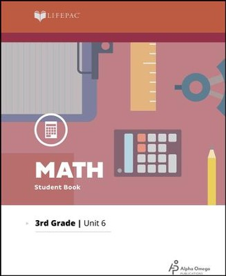Lifepac Math Grade 3 Unit 6: Multiplication, Lines, and Angles   -