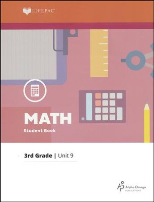 Grade 3 Math Lifepac 9: Multiplication Facts, Metrics, Perimeter and Area  -