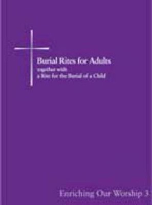 Burial Rites for Adults, together with a Rite for the Burial of a Child  -     By: Church Publishing