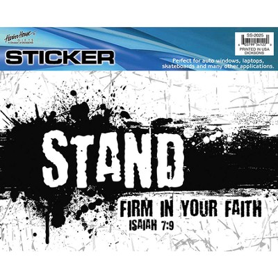 Stand Firm in Your Faith Auto Window Sticker  -