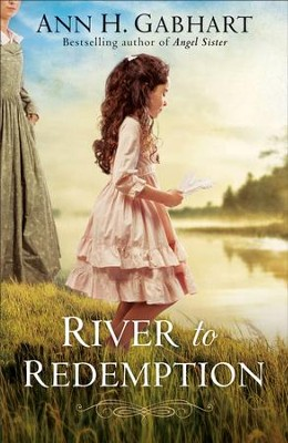 River to Redemption - eBook  -     By: Ann H. Gabhart