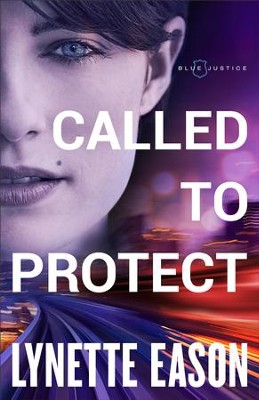 Called to Protect (Blue Justice Book #2) - eBook  -     By: Lynette Eason