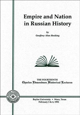 Empire and Nation in Russian History  -     By: Geoffrey Alan Hosking