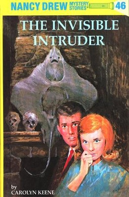 The Invisible Intruder, Nancy Drew Mystery Stories Series #46   -     By: Carolyn Keene