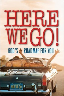Here We Go! God's Roadmap for You   -