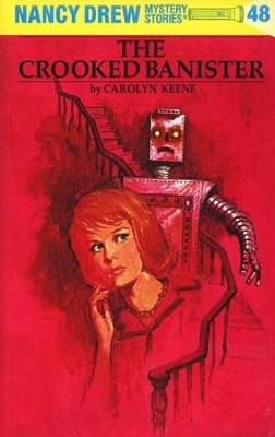 The Crooked Banister, Nancy Drew Mystery Stories Series #48   -     By: Carolyn Keene, Bill Dolwick