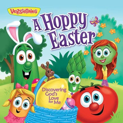 A Hoppy Easter: Finding God's Love for Me  -     By: VeggieTales