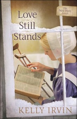 Love Still Stands, New Hope Amish Series #1   -     By: Kelly Irvin