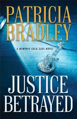 Justice Betrayed (A Memphis Cold Case Novel Book #3) - eBook  -     By: Patricia Bradley