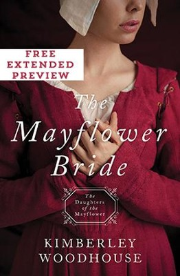 The Mayflower Bride (Preview): Daughters of the Mayflower (book 1) - eBook  -     By: Kimberley Woodhouse