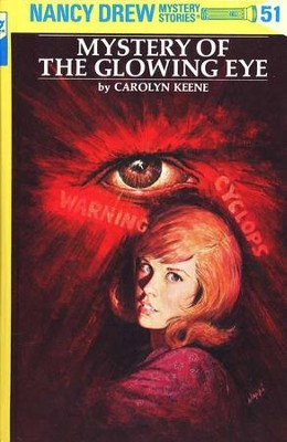 Mystery of the Glowing Eye, Nancy Drew Mystery Stories Series #51   -     By: Carolyn Keene