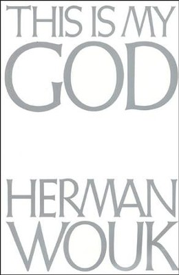 This Is My God   -     By: Herman Wouk, Jill Krementz