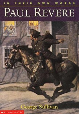 Paul Revere   -     By: George Sullivan