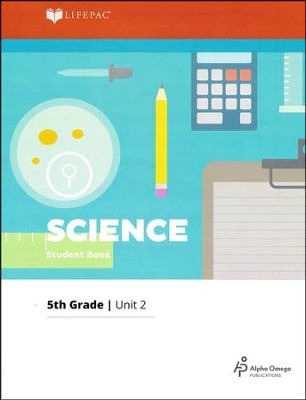 Lifepac Science Grade 5 Unit 2: Plants - Life Cycles   -
