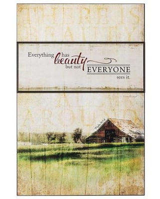 Everything Has Beauty Wall Plaque  -