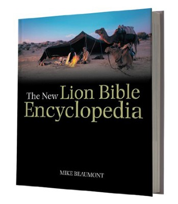 The New Lion Bible Encyclopedia  -     By: Mike Beaumont