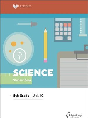 Lifepac Science Grade 5 Unit 10: Look Ahead   -