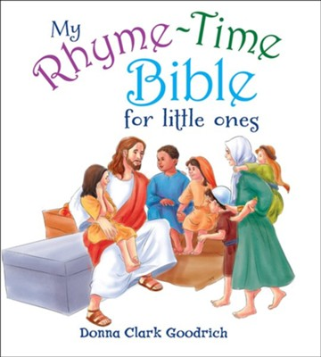 My Rhyme-Time Bible for Little Ones  -     By: Donna Clark Goodrich