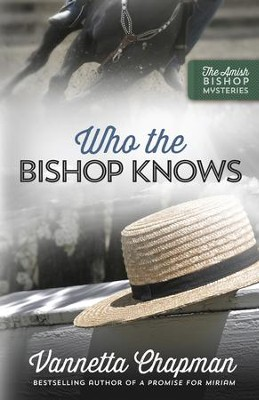 Who the Bishop Knows - eBook  -     By: Vannetta Chapman