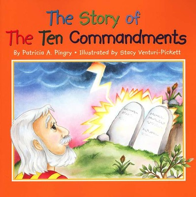 The Story of the Ten Commandments, Softcover Picture Book   -     By: Patricia A. Pingry     Illustrated By: Stacy Venturi-Pickett