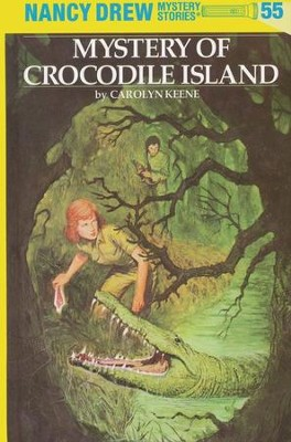 Mystery of Crocodile Island, Nancy Drew Mystery Stories Series #55   -     By: Carolyn Keene