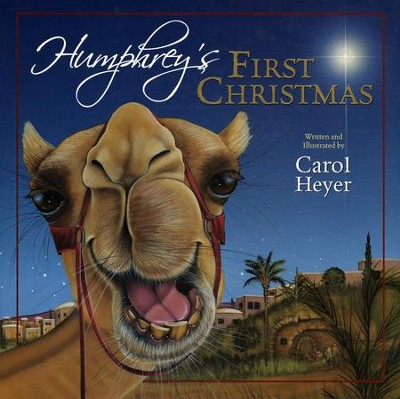 Humphrey's First Christmas  -     By: Carol Heyer     Illustrated By: Carol Heyer