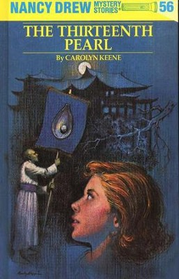 The Thirteenth Pearl, Nancy Drew Mystery Stories Series #56   -     By: Carolyn Keene