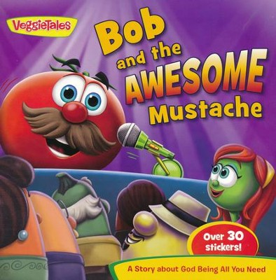 Bob and the Awesome Mustache   -     By: VeggieTales