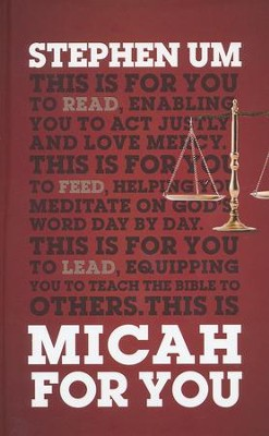 Micah for You  -     By: Stephen Um