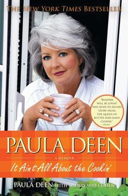 Paula Deen: It Ain't All About the Cookin' - eBook  -     By: Paula Deen