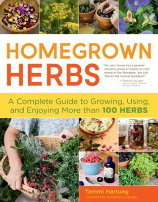 Homegrown Herbs   -     By: Tammy Hartung