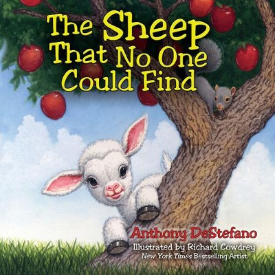 The Sheep That No One Could Find  -     By: Anthony DeStefano     Illustrated By: Richard Cowdrey