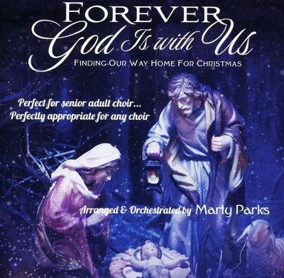 Forever God is With Us: Finding Our Way Home for Christmas Listening CD  -     By: Marty Parks