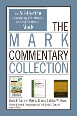 The Mark Commentary Collection: An All-In-One Commentary Collection for Studying the Book of Mark - eBook  -     By: David E. Garland, Mark L. Strauss, Walter W. Wessel