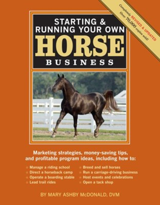 Starting Your Own Horse Business, Revised   -