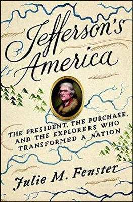 Thomas Jefferson: The Adventure of America  -     By: Julie M. Fenster