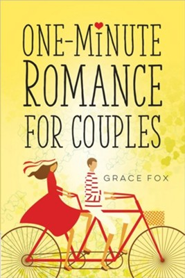 One-Minute Romance for Couples  -     By: Grace Fox