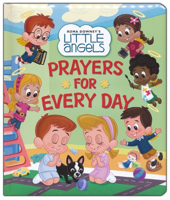 Prayers For Every Day  -     By: Little Angels     Illustrated By: Lisa Reed