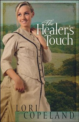 The Healer's Touch  -     By: Lori Copeland