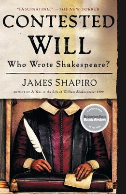 Contested Will: Who Wrote Shakespeare? - eBook  -     By: James Shapiro