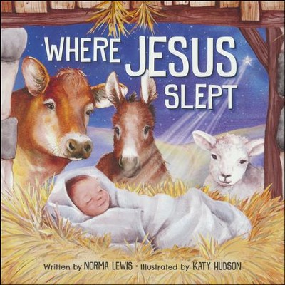 Where Jesus Slept - By: Norma Lewis