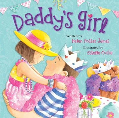 Daddy's Girl  -     By: Helen Foster James