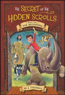 The Beginning: The Secret of the Hidden Scrolls Book One  -     By: M.J. Thomas     Illustrated By: Graham Howells