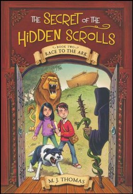 Race to the Ark: The Secret of the Hidden Scrolls Book Two  -     By: M.J. Thomas     Illustrated By: Graham Howells