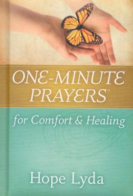 One-Minute Prayers for Comfort and Healing  -     By: Hope Lyda
