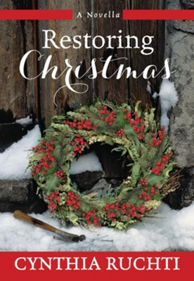 Restoring Christmas  -     By: Cynthia Ruchti