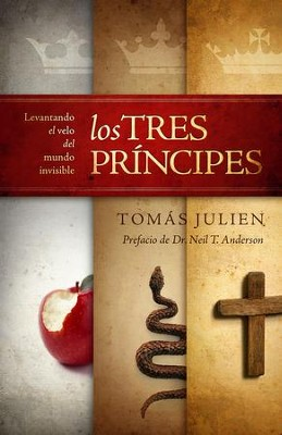 Los Tres Principes: Levantando el velo del mundo invisible - eBook  -     By: Tomas Julien