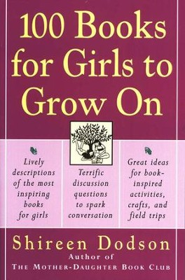 100 Books for Girls to Grow on   -     By: Shireen Dodson