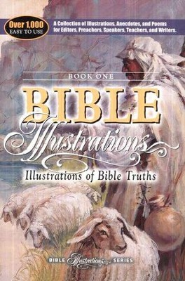 Illustrations of Bible Truths  -     Edited By: Spiros Zodhiates     By: AMG & Pulpit Helps